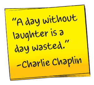 Laugh your way to happiness and health